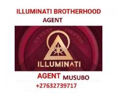 JOIN ILLUMINATI LEGACY,+27632739717 KINGDDOM FOR RICH,WEALTH,FAME,LOVE LUCK and POWER