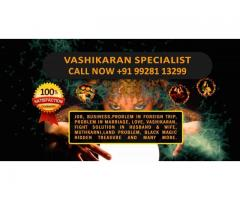 Black Magic Vashikarn Spell Babaji +91-9928113299